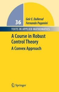 A Course in Robust Control Theory