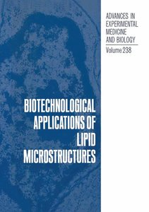 Biotechnological Applications of Lipid Microstructures