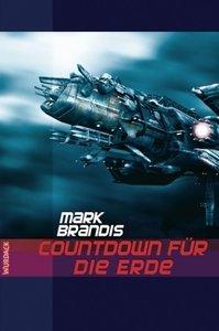 Weltraumpartisanen 13. Countdown für die Erde