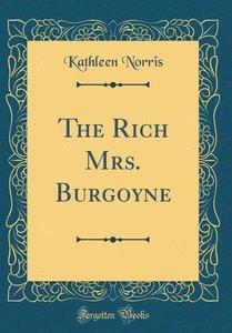 The Rich Mrs. Burgoyne (Classic Reprint)