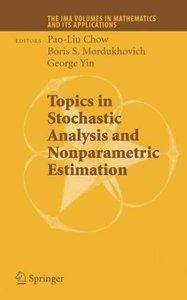 Topics in Stochastic Analysis and Nonparametric Estimation
