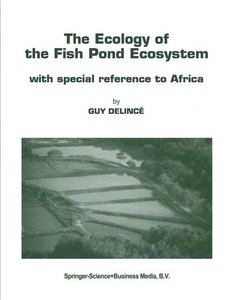 The Ecology of the Fish Pond Ecosystem