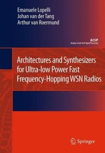 Architectures and Synthesizers for Ultra-low Power Fast Frequenc