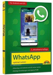 WhatsApp - optimal nutzen - 3. Auflage - neueste Version 2020 mi