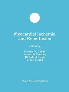 Myocardial Ischemia and Reperfusion