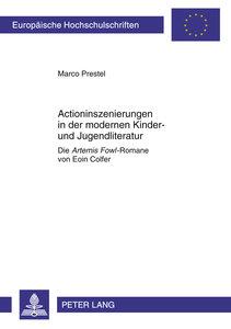 Actioninszenierungen in der modernen Kinder- und Jugendliteratur