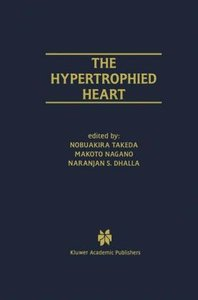 The Hypertrophied Heart