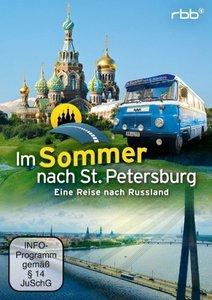 Im Sommer nach St. Petersburg - Eine Reise nach Russland