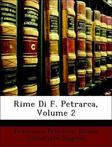 Rime Di F. Petrarca, Volume 2