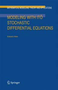 Modeling with Itô Stochastic Differential Equations