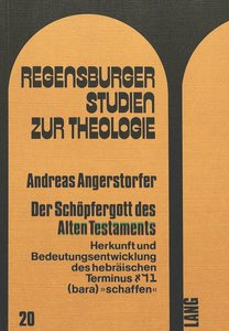 Der Schöpfergott des Alten Testaments