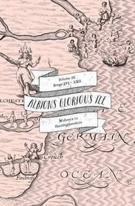 Albion\'s Glorious Ile: Middlesex to Huntingdonshire
