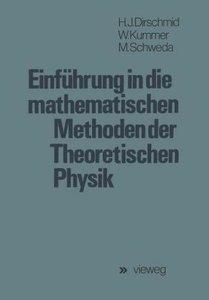 Einführung in die mathematischen Methoden der Theoretischen Phys