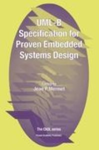 UML-B Specification for Proven Embedded Systems Design