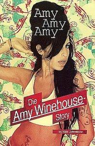 Amy,Amy,Amy-Die Amy Winehouse-Story
