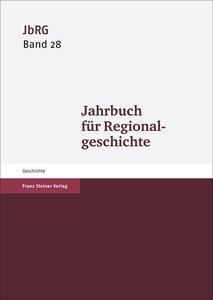 Jahrbuch für Regionalgeschichte. Band 28