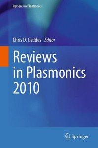 Reviews in Plasmonics 2010