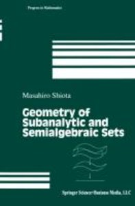 Geometry of Subanalytic and Semialgebraic Sets