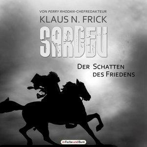 Sardev - Der Schatten des Friedens