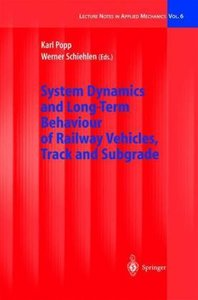 System Dynamics and Long-Term Behaviour of Railway Vehicles, Tra