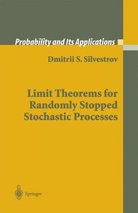 Limit Theorems for Randomly Stopped Stochastic Processes