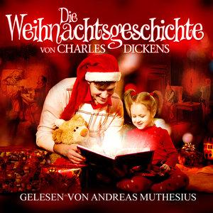 Die Weihnachtsgeschichte von Charles Dickens