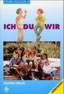 Ethik. Klasse 4. Arbeitsheft. Ausgabe Thüringen / Bayern / Rhein