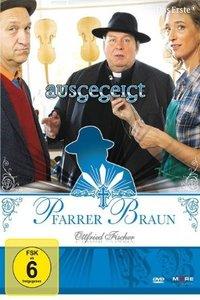 Pfarrer Braun - Ausgegeigt