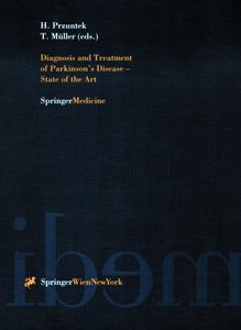 Diagnosis and Treatment of Parkinson's Disease - State of the Ar