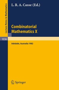 Combinatorial Mathematics X