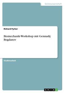 Biomechanik-Workshop mit Gennadij Bogdanov