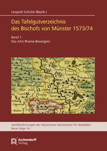 Das Tafelgutverzeichniss des Bischofs von Münster 1573/74