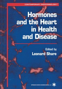 Hormones and the Heart in Health and Disease