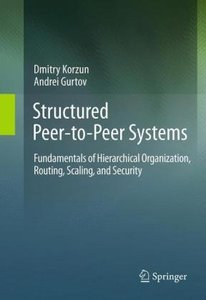 Structured Peer-to-Peer Systems