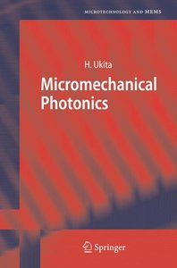 Micromechanical Photonics