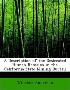 A Description of the Desiccated Human Remains in the California