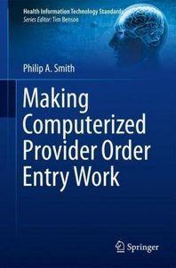 Making Computerized Provider Order Entry Work