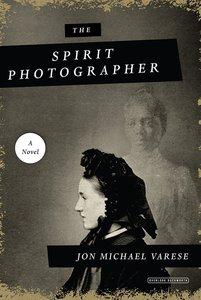The Spirit Photographer