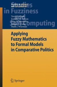 Applying Fuzzy Mathematics to Formal Models in Comparative Polit