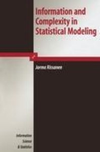 Information and Complexity in Statistical Modeling