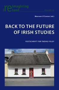 Back to the Future of Irish Studies