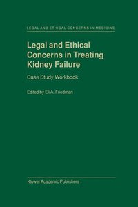Legal and Ethical Concerns in Treating Kidney Failure