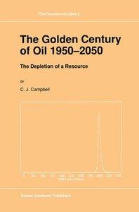 The Golden Century of Oil 1950-2050