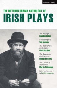 The Methuen Drama Anthology of Irish Plays: Hostage; Bailegangai