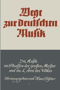 Wege zur deutschen Musik