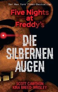 Five Nights at Freddy\'s: Die silbernen Augen