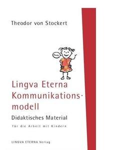 Lingva Eterna Kommunikationsmodell - Didaktisches Material für d