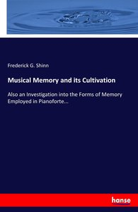 Musical Memory and its Cultivation