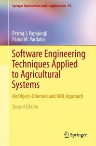 Software Engineering Techniques Applied to Agricultural Systems
