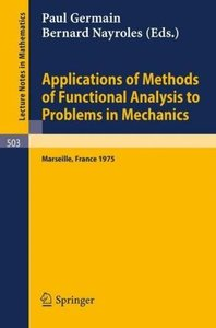 Applications of Methods of Functional Analysis to Problems in Me